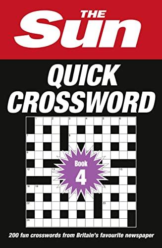 9780008173869: The Sun Quick Crossword Book 4: 200 Quick Crossword Puzzles from Britain's Favourite Newspaper