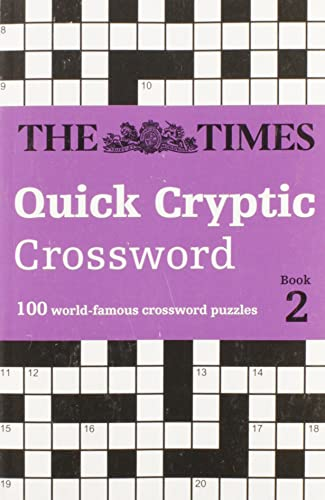 9780008173876: The Times Quick Cryptic Crossword book 2: 100 challenging quick cryptic crosswords from The Times (Times Mind Games)