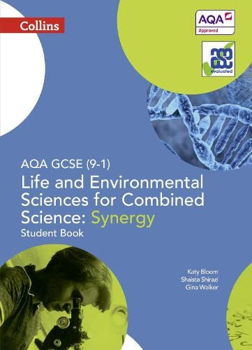 Collins GCSE Science – AQA GCSE (9-1) Life and Environmental Sciences AQA Combined Science: Synergy...