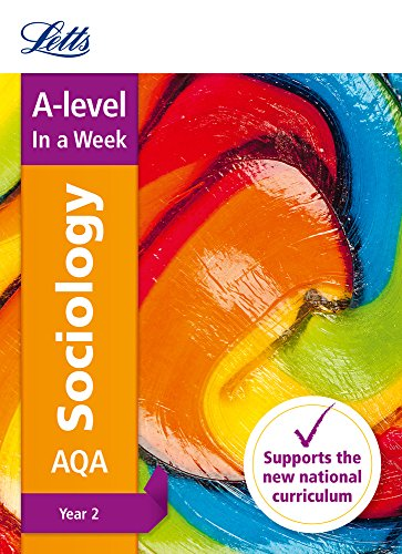 Letts A-level In a Week - New 2015 Curriculum – A-level Sociology Year 2: In a Week (Letts A-level ...
