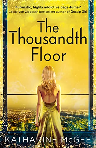 9780008179977: The Thousandth Floor