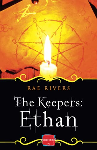 The Keepers: Ethan (Book 3): Rivers, Rae