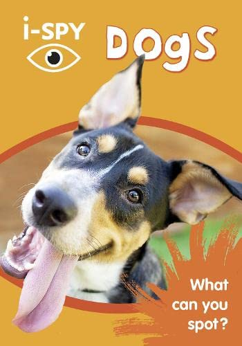 9780008182854: i-SPY Dogs: What can you spot? (Collins Michelin i-SPY Guides)