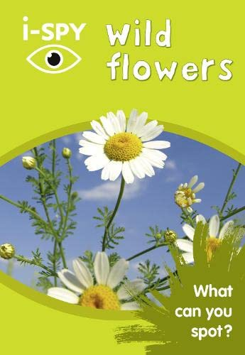9780008182908: i-SPY Wild Flowers: What can you spot? (Collins Michelin i-SPY Guides)