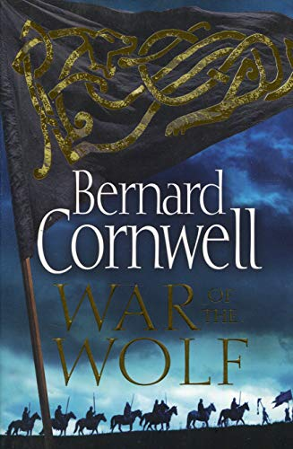 9780008183844: War of the Wolf (The Last Kingdom Series, Book 11)