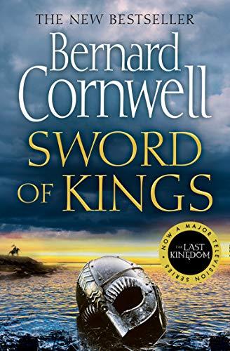 9780008183929: Sword of Kings: Book 12 (The Last Kingdom Series)