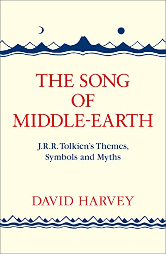 9780008184810: Song of Middle-Earth: J. R. R. Tolkien's Themes, Symbols and Myths