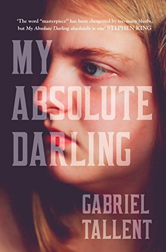 9780008185220: My Absolute Darling: The Sunday Times bestseller