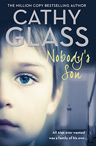 9780008187569: Nobody's Son: All Alex ever wanted was a family of his own