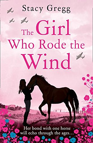 9780008189235: The Girl Who Rode the Wind