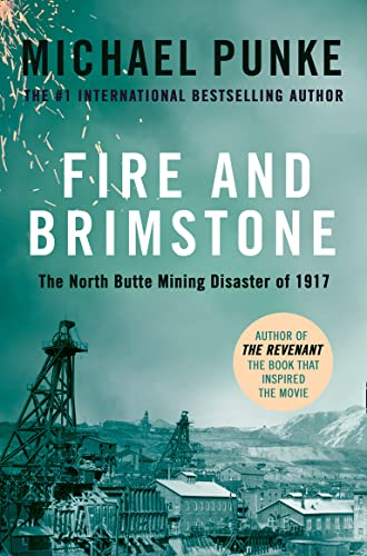 9780008189310: Fire and Brimstone: The North Butte Mining Disaster of 1917