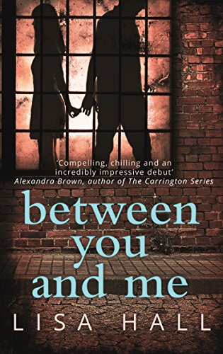 9780008194505: Between You and Me: A psychological thriller with a twist you won't see coming