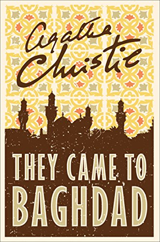 9780008196356: They Came to Baghdad
