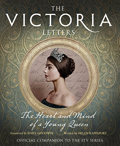 9780008196837: The Victoria Letters: The Official Companion to the ITV Victoria Series