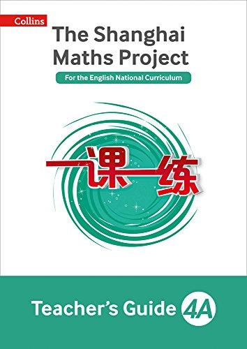 Teacher's Guide 4A (The Shanghai Maths Project): Laura Clarke
