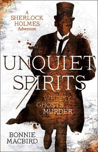 9780008201081: Unquiet Spirits: Whisky, Ghosts, Murder (A Sherlock Holmes Adventure)