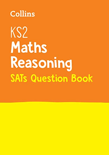 9780008201630: KS2 Maths Reasoning SATs Question Book (Collins KS2 SATs Revision and Practice)
