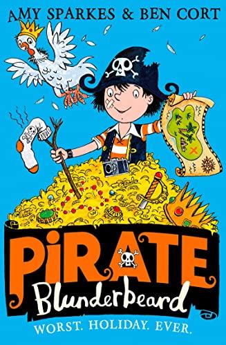 9780008201852: Pirate Blunderbeard: Worst. Holiday. Ever. (Pirate Blunderbeard, Book 2)