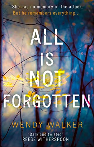 9780008203481: All Is Not Forgotten