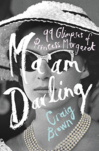9780008203610: Ma'am Darling: : The hilarious, bestselling royal biography, perfect for fans of The Crown