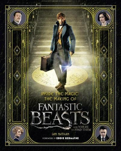 9780008204594: Inside the Magic: The Making of Fantastic Beasts and Where to Find Them