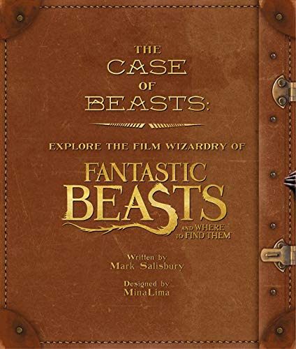 9780008204600: The Case of Beasts: Explore the Film Wizardry of Fantastic Beasts and Where to Find Them