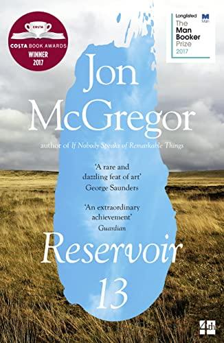 9780008204891: Reservoir 13: Winner of The 2017 Costa Novel Award