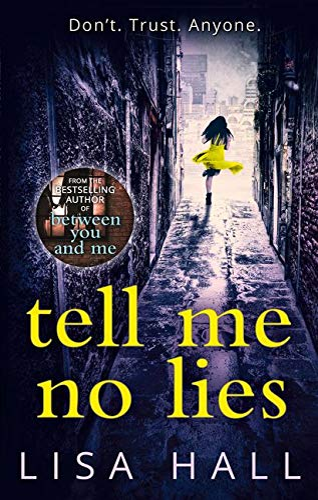 9780008205195: Tell Me No Lies
