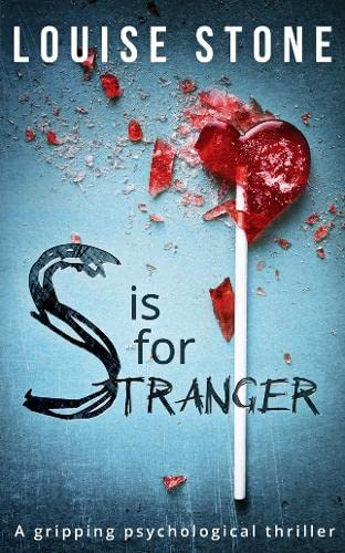9780008205744: S is for Stranger: the gripping psychological thriller you don't want to miss!