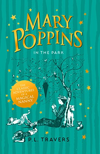 9780008205775: Mary Poppins in the Park