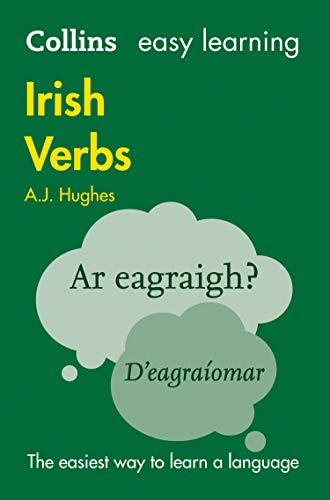 Collins Easy Learning Irish Verbs: Trusted Support: A. J. Hughes
