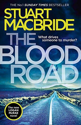 The Blood Road (Logan McRae): MacBride, Stuart