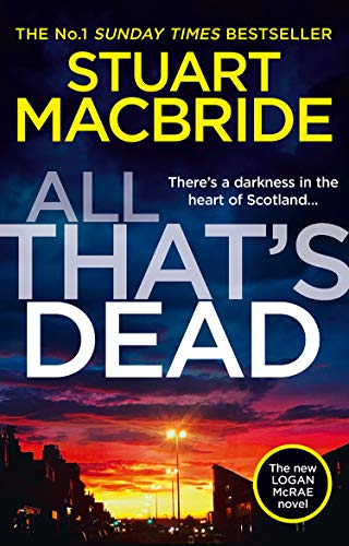 9780008208264: All That's Dead: The new Logan McRae crime thriller from the No.1 bestselling author (Logan McRae, Book 12)
