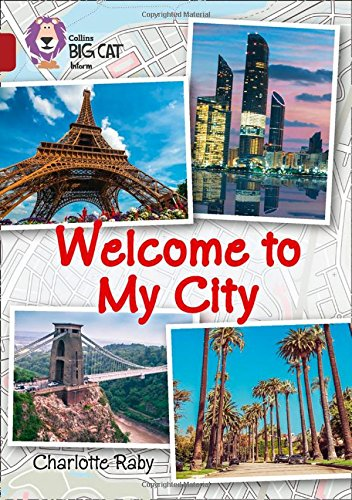 9780008208820: Welcome to My City: Band 14/Ruby (Collins Big Cat)