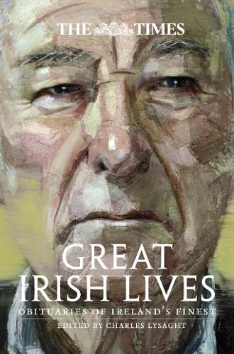 9780008211516: The Times Great Irish Lives