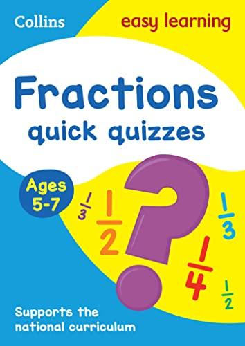 Fractions Quick Quizzes: Ages 5-7 (Collins Easy: Collins UK