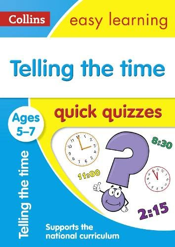 Telling the Time Quick Quizzes: Ages 5-7: Collins UK