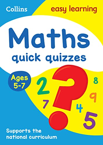 Maths Quick Quizzes Ages 5-7 (Collins Easy: Collins Easy Learning