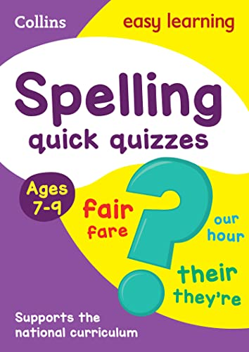 Spelling Quick Quizzes: Ages 7-9 (Collins Easy: Collins UK