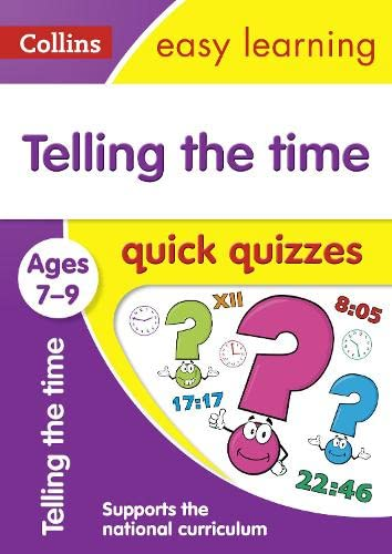 Telling the Time Quick Quizzes: Ages 7-9: Collins UK