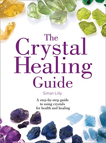 9780008215729: The Crystal Healing Guide