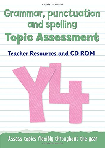 9780008219888: Topic Assessment – Year 4 Grammar, Punctuation and Spelling Topic Assessment: Teacher Resources and CD-ROM