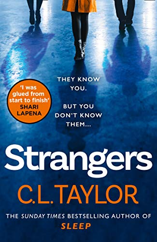 9780008222468: Strangers: From the author of Sunday Times bestsellers and psychological crime thrillers like Sleep, comes the most gripping book of 2020