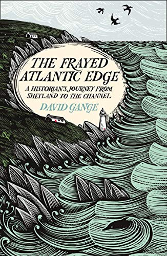 9780008225117: The Frayed Atlantic Edge