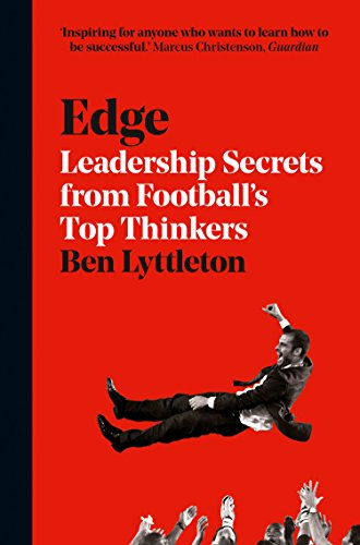 9780008226398: Edge: Leadership Secrets from Footballs's Top Thinkers
