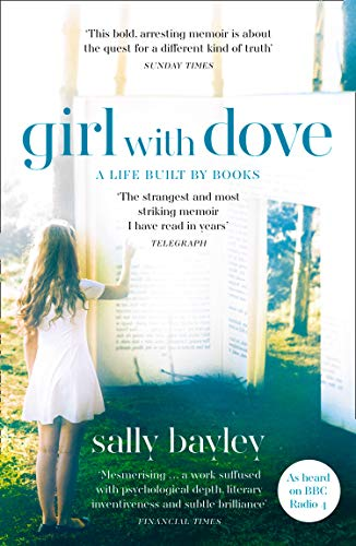 9780008226893: Girl With Dove: A Life Built By Books
