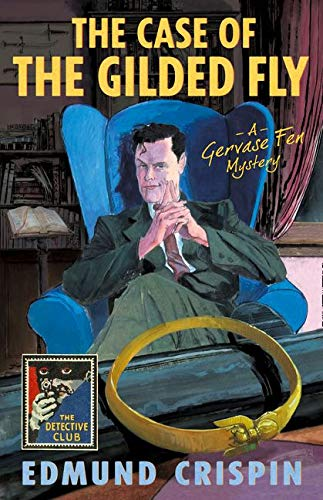 9780008228002: The Case of the Gilded Fly: A Gervase Fen Mystery (Detective Club Crime Classics)