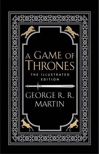 A Game of Thrones: The Illustrated Edition: George R.R. Martin,John