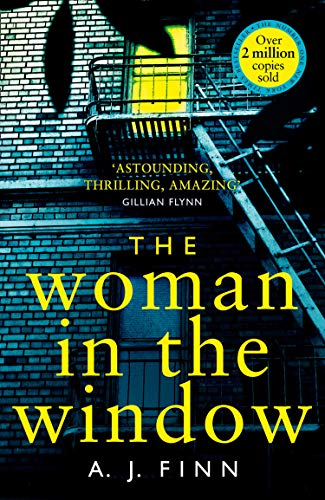 9780008234157: The Woman in the Window: The hottest new release thriller of 2018 and a No. 1 New York Times bestseller