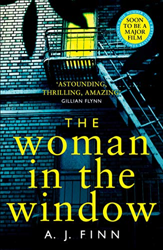 9780008234188: The Woman in the Window: The Number One Sunday Times bestselling debut crime thriller soon to be a major film!: The Top Ten Sunday Times bestselling debut crime thriller everyone is talking about!